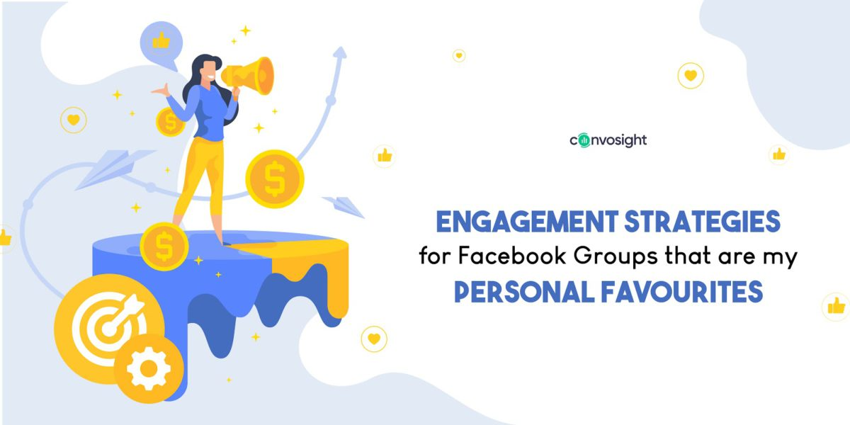 Engagement Strategies For Facebook Groups That Are My Personal Favourite