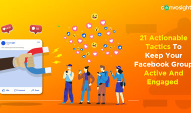 21-Actionable-Tactics-To-Keep-Your-Facebook-Group-Active-And-Engaged (1)