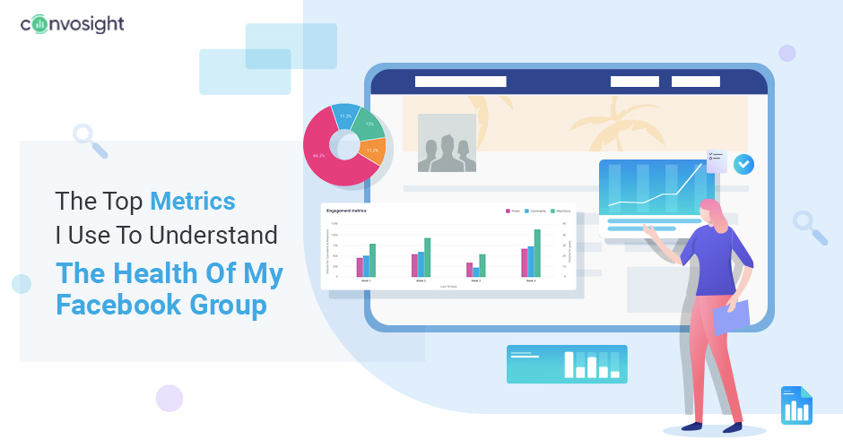 The Top Metrics I Use To Understand The Health Of My Facebook Group
