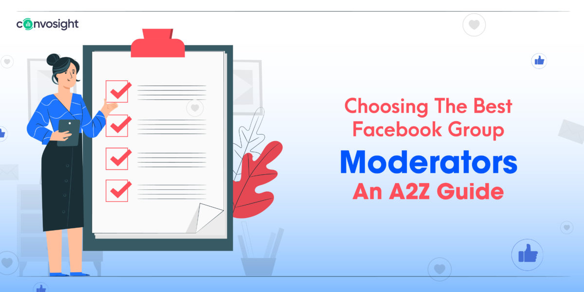 Choosing The Best Facebook Group Moderators