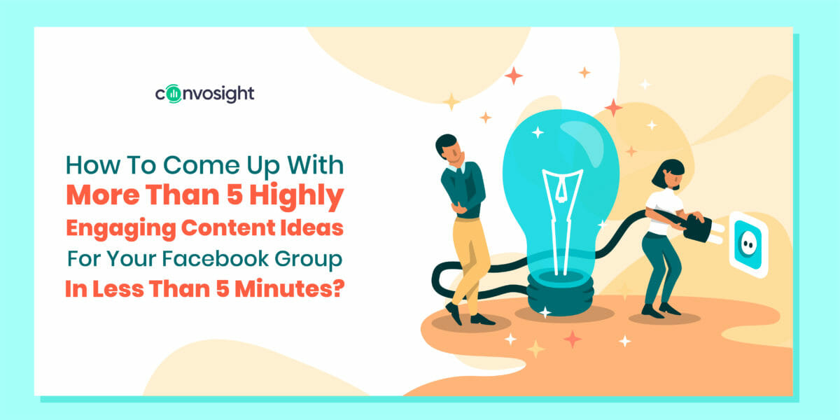 How To Come Up With More Than 5 Highly Engaging Content Ideas For Your Facebook Group In Less Than 5 Minutes--06