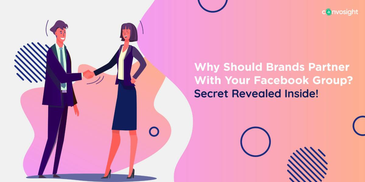 Why Should Brands Partner With Your Facebook Group_ Secret Revealed Inside!