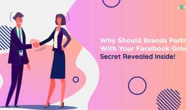 Why Should Brands Partner With Your Facebook Group_ Secret Revealed Inside!