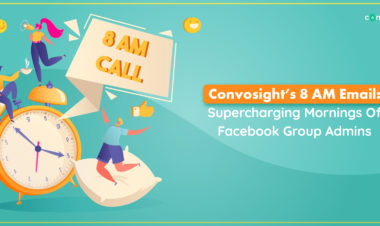 Convosight's 8 AM EmailSupercharging Mornings Of Facebook Group Admins