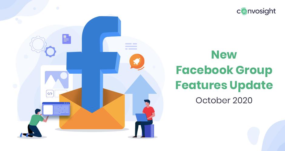 Facebook Group Features Update: October 2020