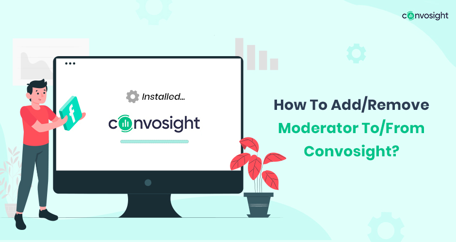 How To Add Remove Moderator To From Convosight