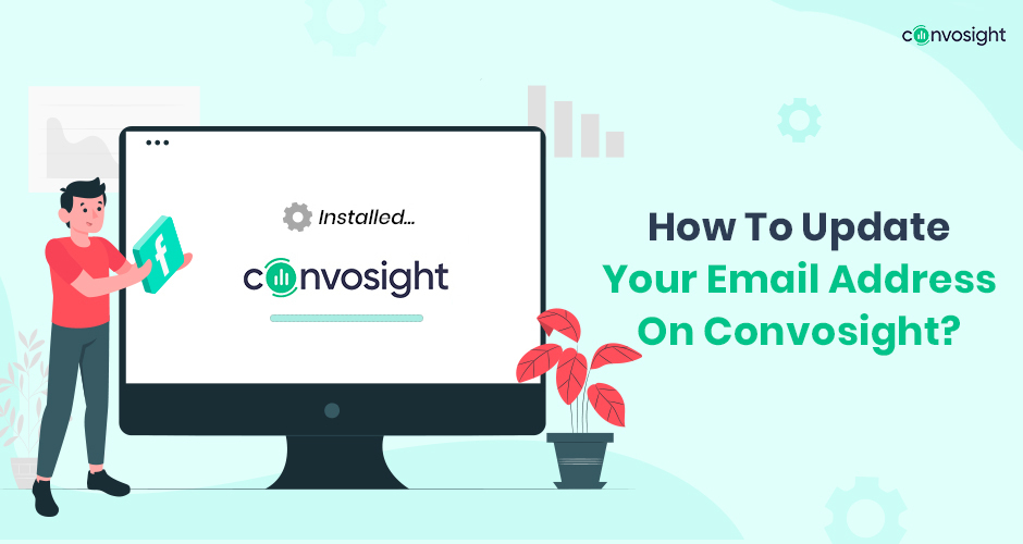 How To Update Your Email Address On Convosight_