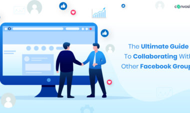 The Ultimate Guide To Collaborating With Other Facebook Groups