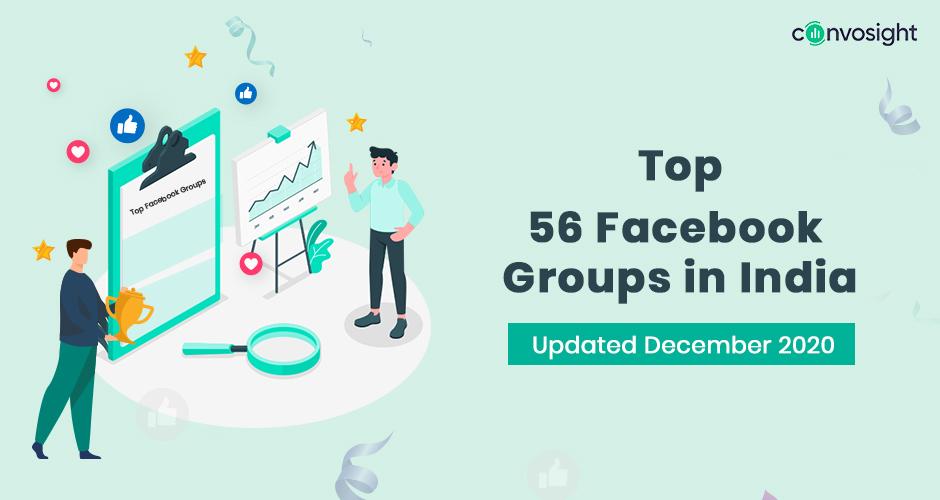 Top 56 Facebook Groups In India – Updated December 2020