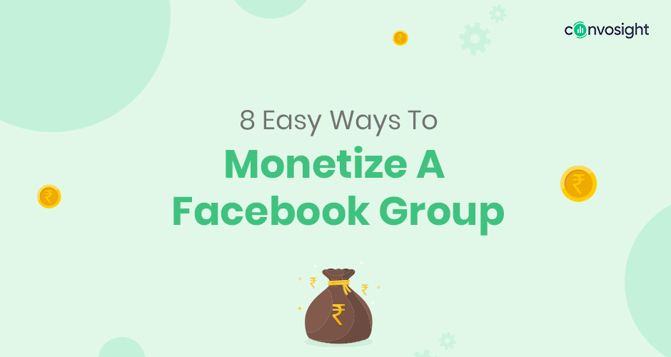 Top Ways to monetize your Facebook group