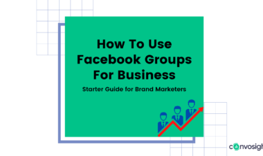 How-To-Use-Facebook-Groups-For-Business-Convosight