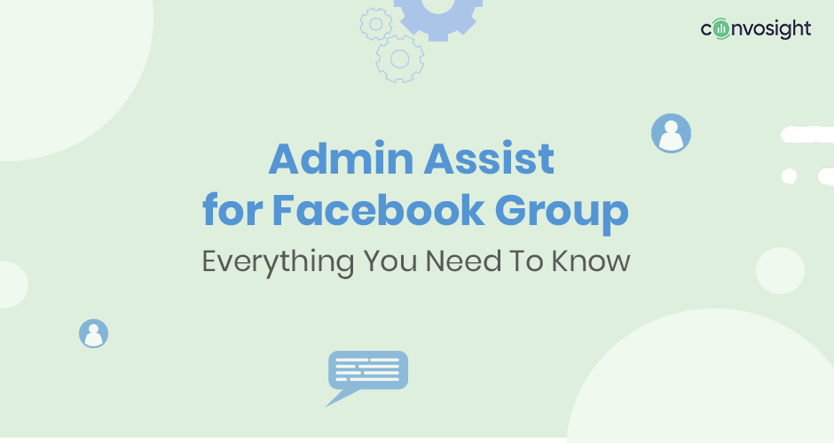 Admin Assist For Facebook Groups—The Ultimate Guide