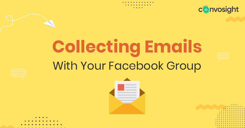 Collecting Emails With Your Facebook Group