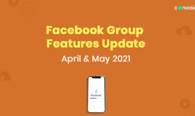 facebook feature update April & May 2021