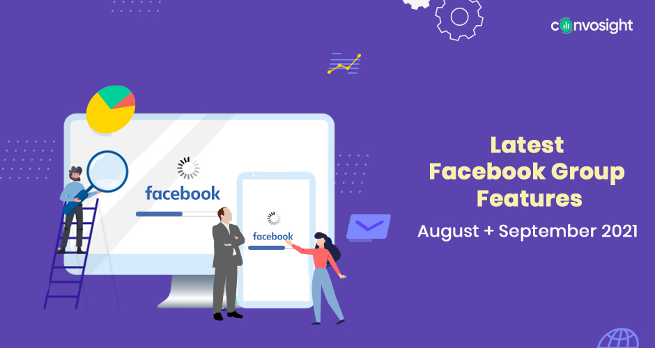 Facebook Group Features - Aug & September Edition